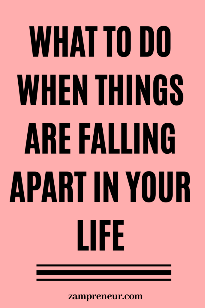 what to when things fall apart