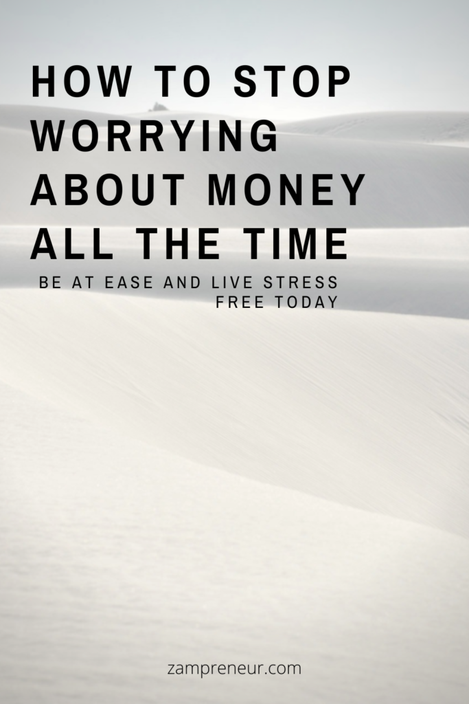 how to stop worry about money